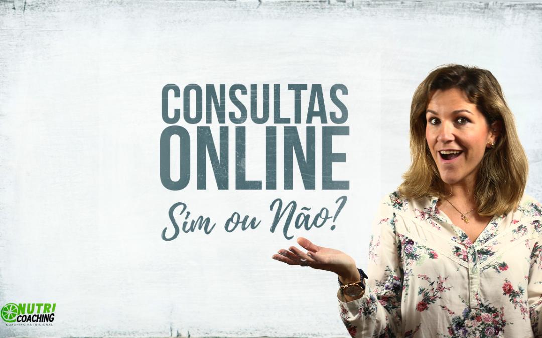 Consultas Online, sim ou não?