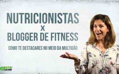 Nutricionista X Blogger Fitness