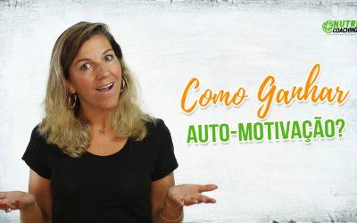 Como ganhar auto-motivação?