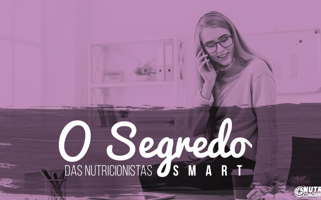 O Segredo das Nutricionistas SMART