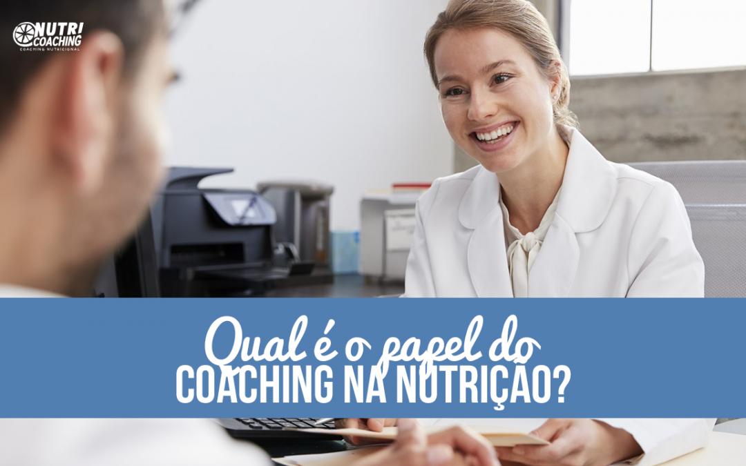 Qual é o Papel do Coaching na Nutrição?