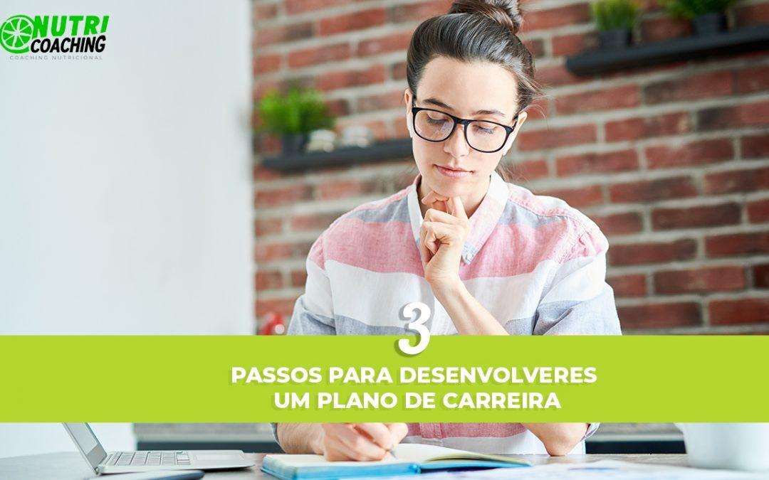 3 PASSOS PARA MONTAR UM PLANO DE CARREIRA EFICIENTE